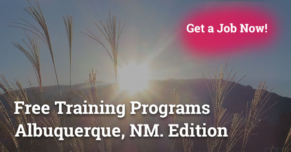 Free Training Programs in Albuquerque, NM