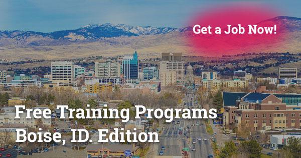Free Training Programs in Boise, ID