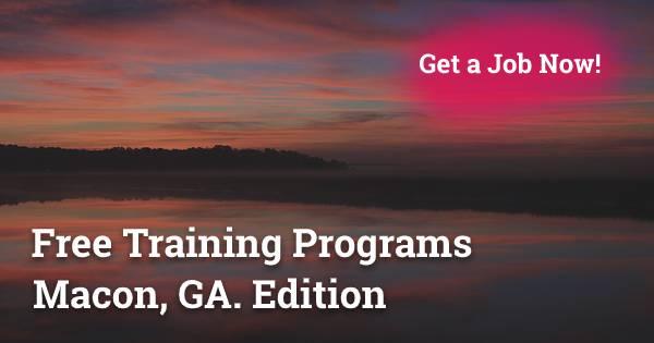 Free Training Programs in Macon, GA
