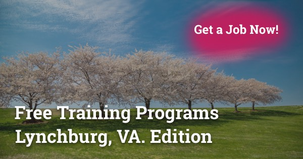 Free Training Programs in Lynchburg, VA