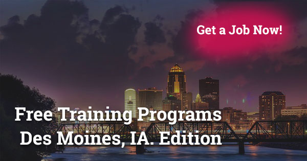 Free Training Programs in Des Moines, IA