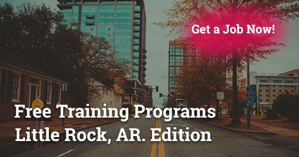 Free Training Programs in Little Rock, AR