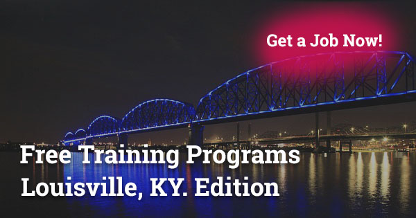 Free Training Programs in Louisville, KY