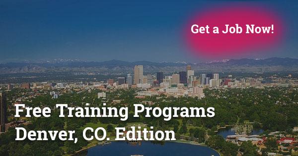 Free Training Programs in Denver, CO