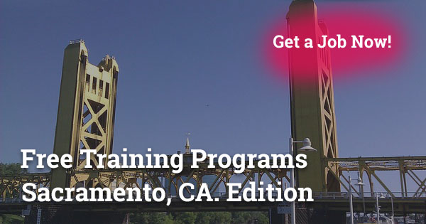 Free Training Programs in Sacramento, CA