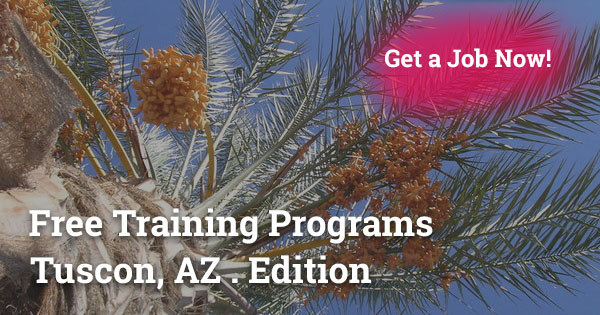 Free Training Programs in Tucson, AZ
