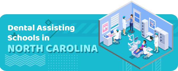 How to Become a Dental Assistant in North Carolina