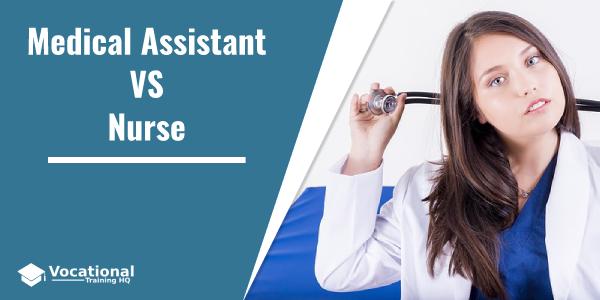 Medical Assistant VS Nurse