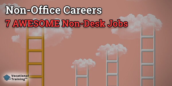 Non-Office Careers