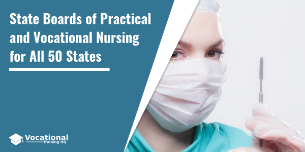 State Boards of Practical and Vocational Nursing for All 50 States