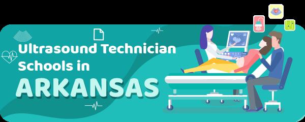 Ultrasound Technician Schools in Arkansas (Top Sonography Programs)