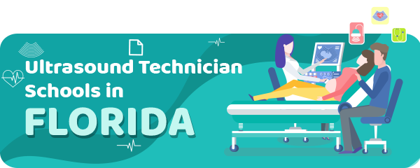 Ultrasound Technician Schools in Florida