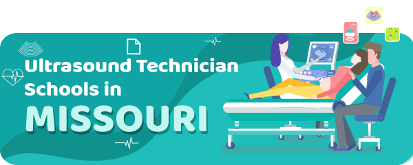 Ultrasound Technician Schools in Missouri