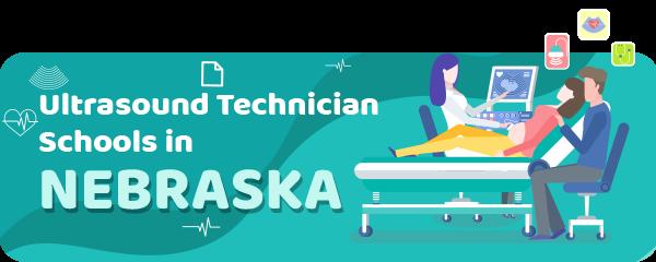 Ultrasound Technician Schools in Nebraska