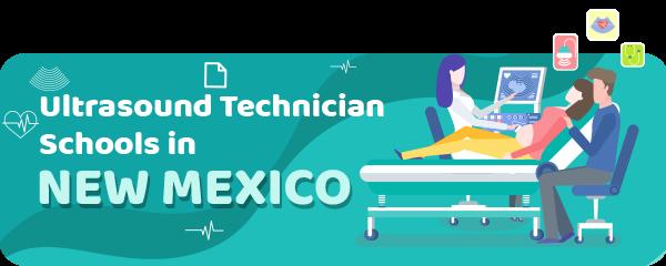 Ultrasound Technician Schools in New Mexico