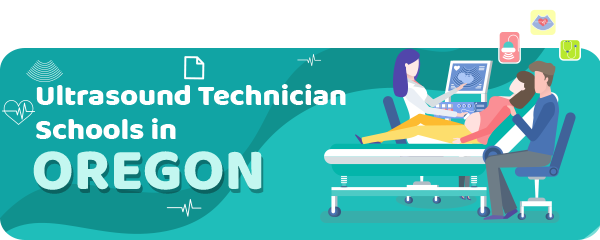 Ultrasound Technician Schools in Oregon