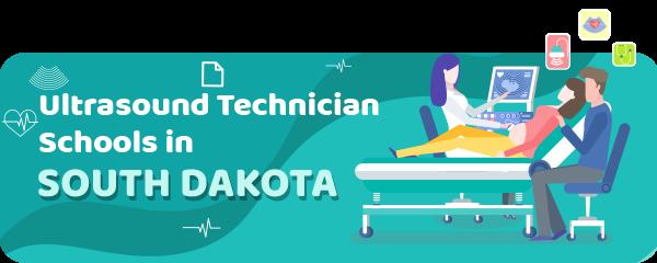 Ultrasound Technician Schools in South Dakota