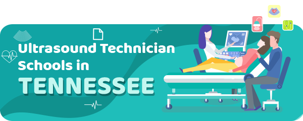 Ultrasound Technician Schools in Tennessee