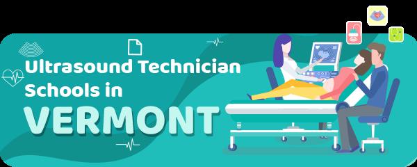 Ultrasound Technician Schools in Vermont